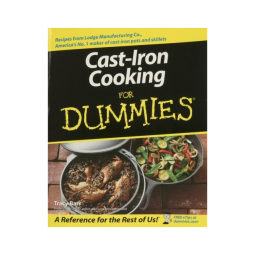 Lodge Cast Iron Cooking for Dummies Cookbook